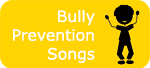 Bully Prevention Songs